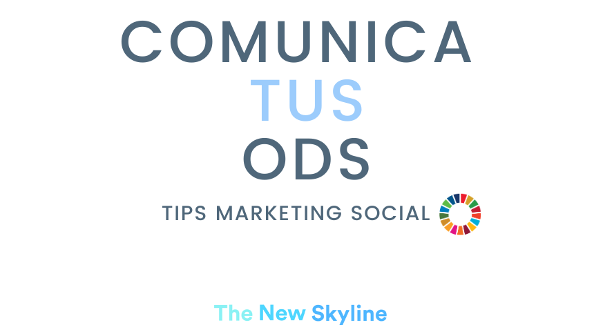comunica tus ODS tips marketing social