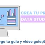 crea tu primer data studio
