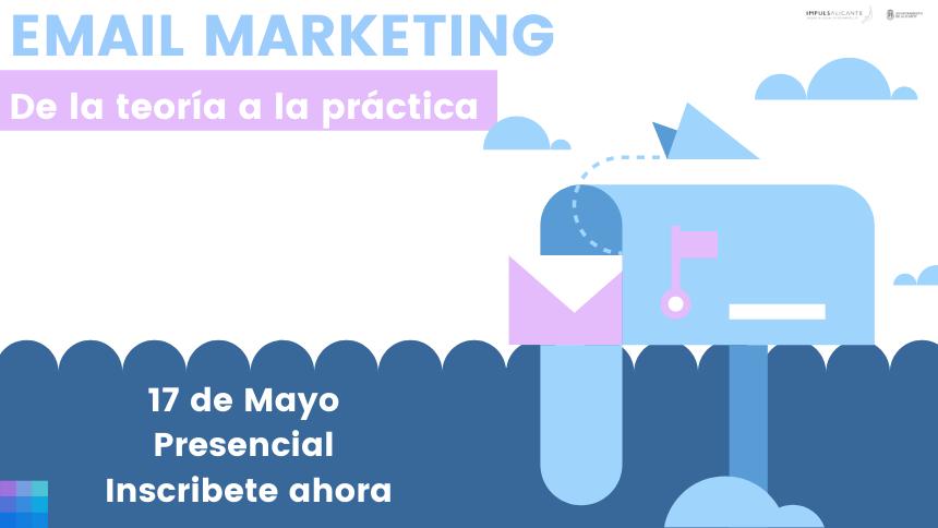 email marketing, de la teoría a la práctica